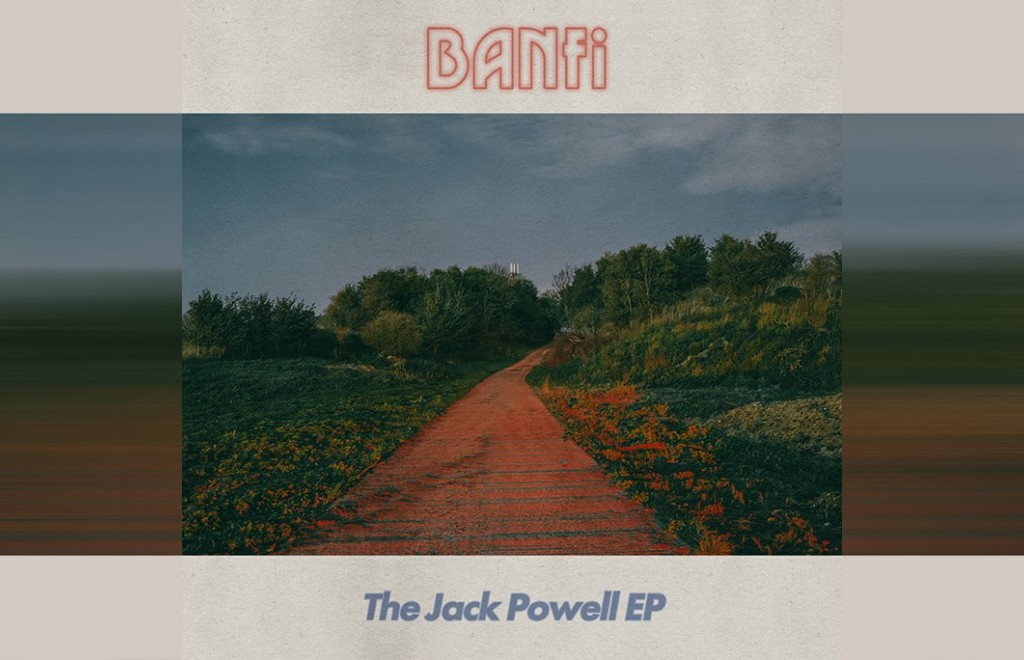 Listen To This: Banfi - Jack Powell EP