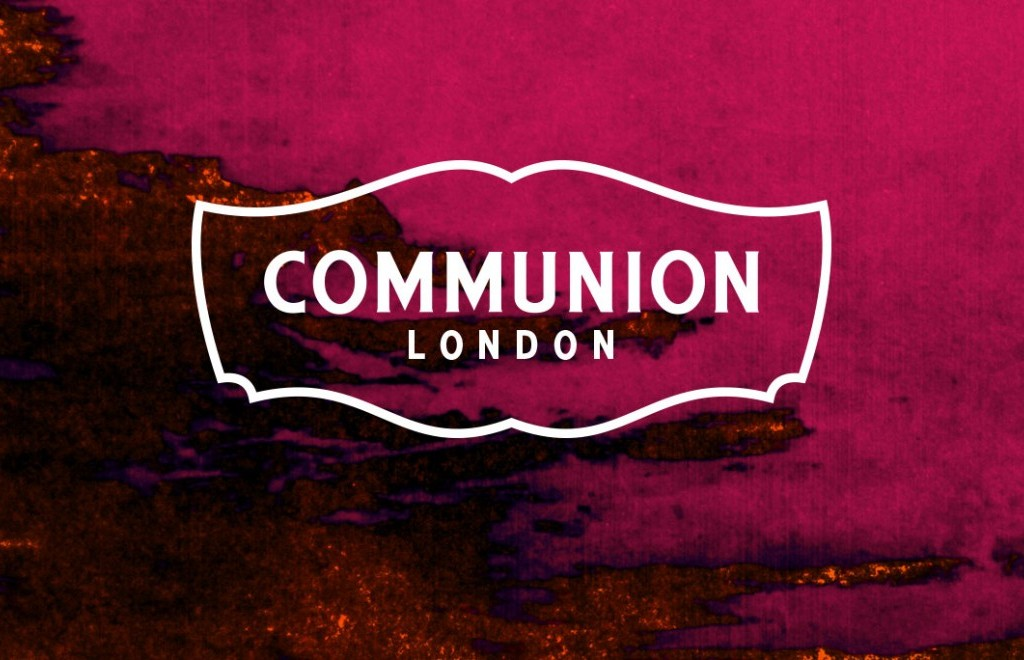 FEBRUARY COMMUNION - NOTTING HILL ARTS CLUB
