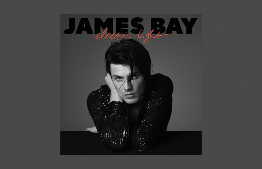 Get This: James Bay - Electric Light