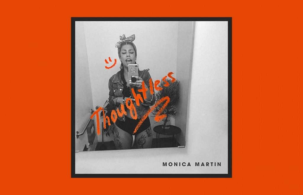 Monica Martin - Thoughtless