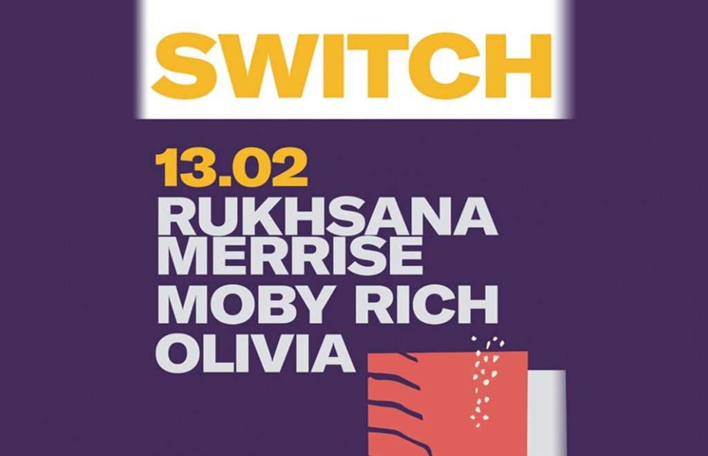 Switch - 13th February