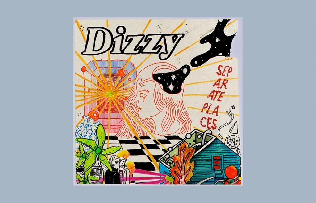Dizzy - Separate Places