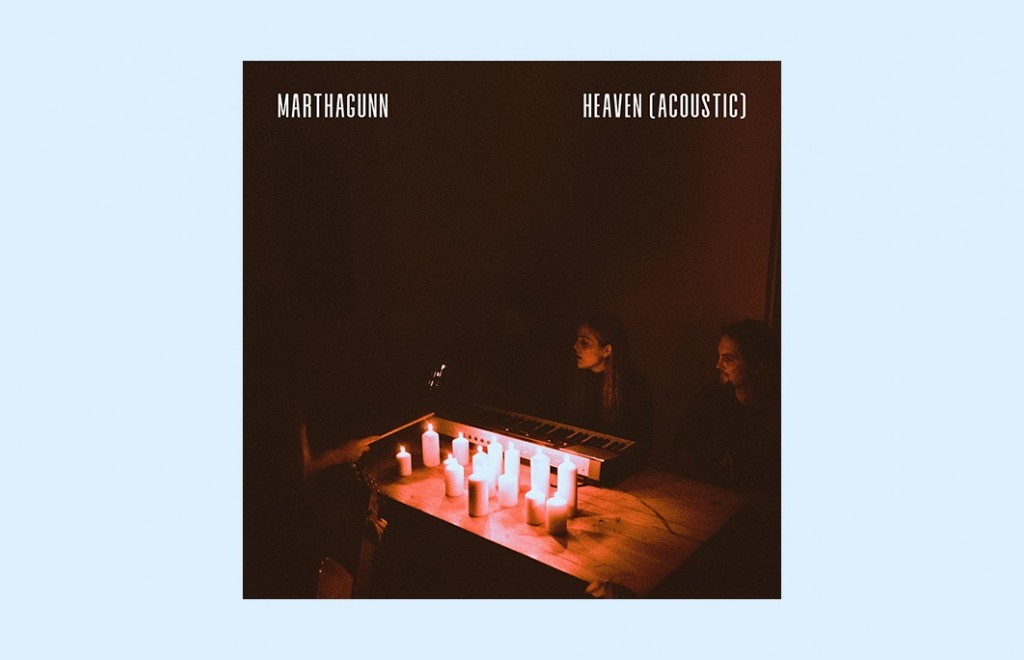 MarthaGunn - Heaven (Acoustic)