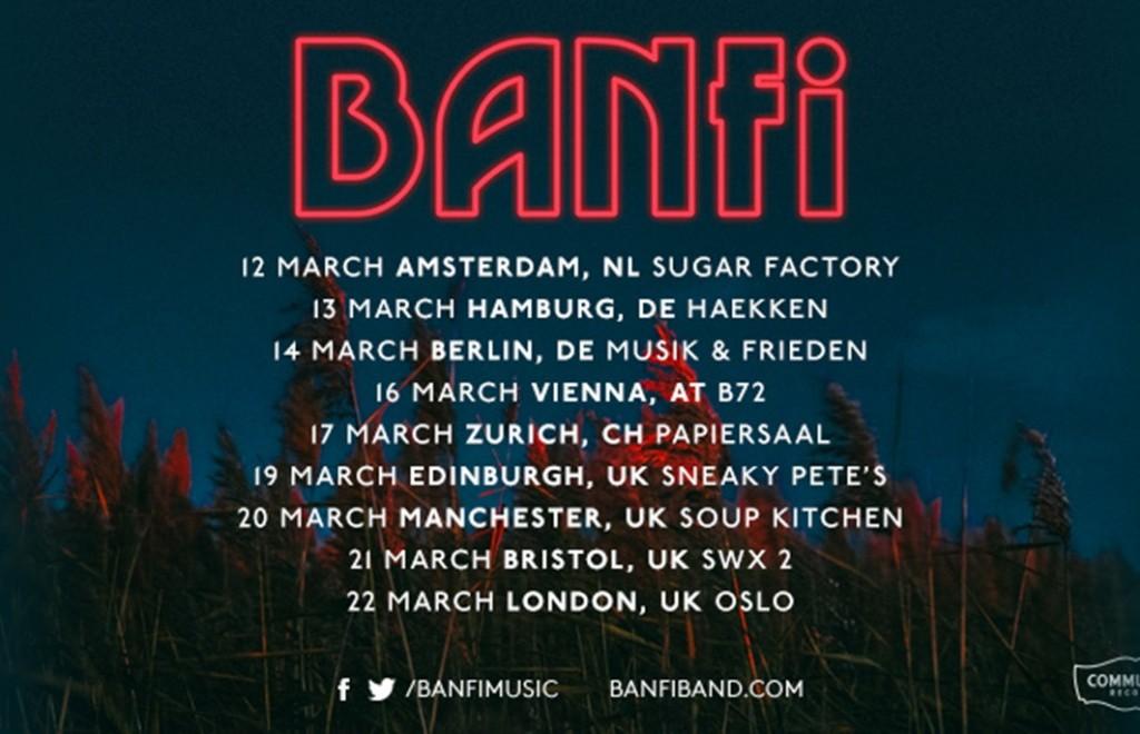 Banfi  - UK & Europe Dates in March 2018
