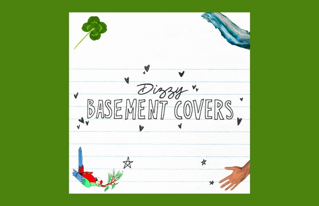 Dizzy - Basement Covers EP