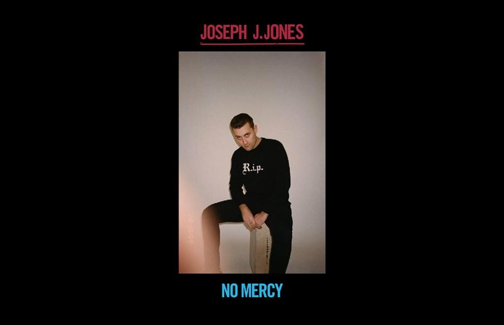 Listen To This: Joseph J. Jones - No Mercy