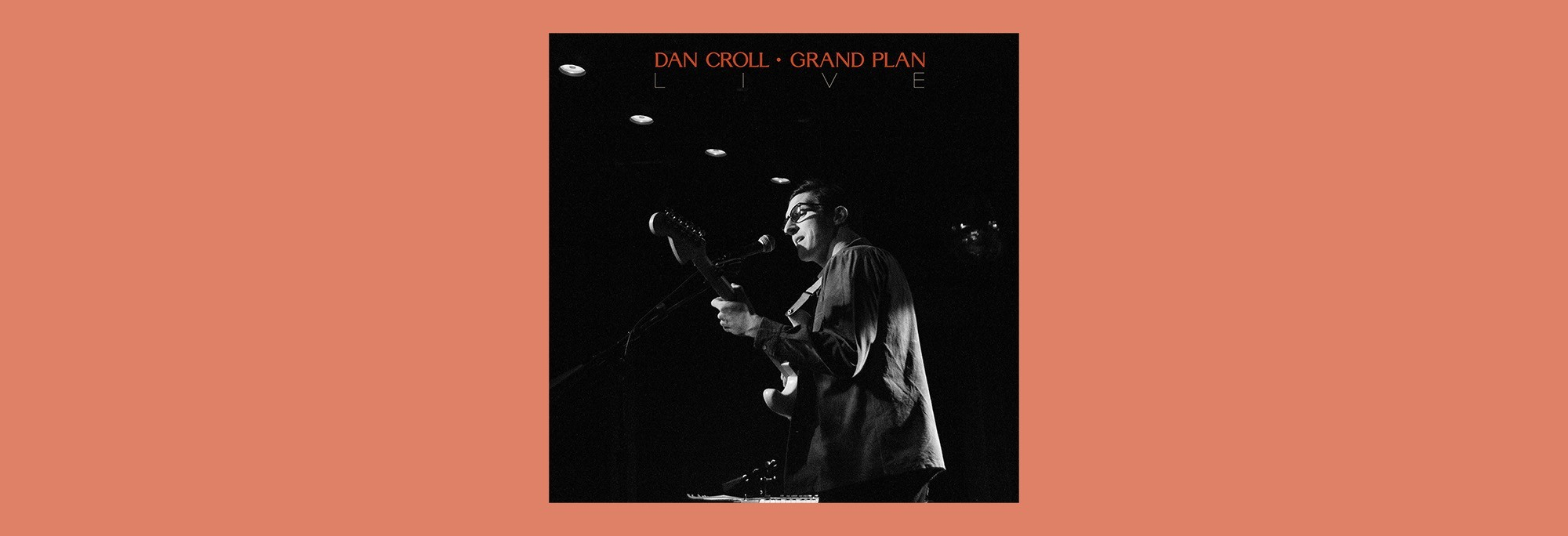 Dan Croll - Grand Plan (Live)