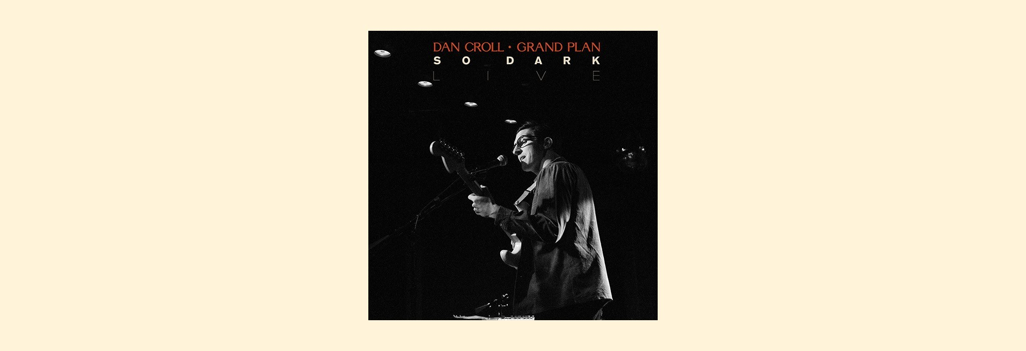Dan Croll - So Dark (Live from Spacebomb)