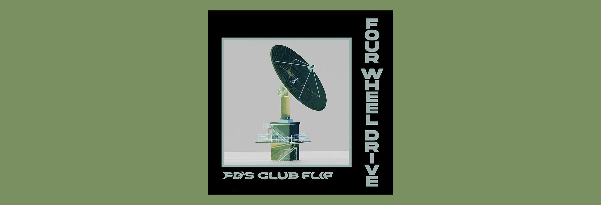 Folly Group - Four Wheel Drive (FG's Club Flip)