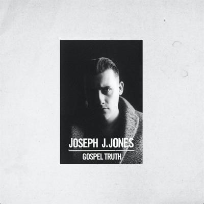 Gospel Truth - Joseph J. Jones