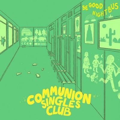 Communion Singles Club - Nightbus