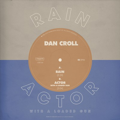 Rain / Actor With A Loaded Gun