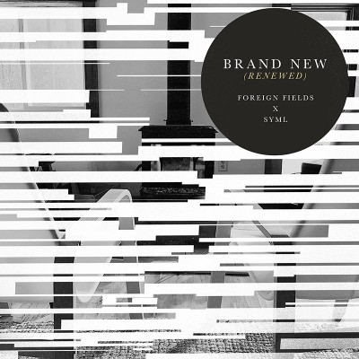 Brand New (Renewed) (x SYML)
