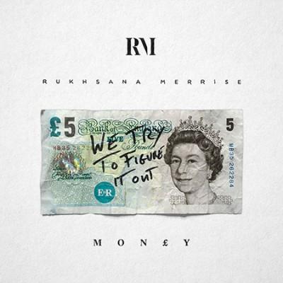 Money - Rukhsana Merrise