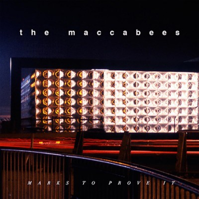 Marks to Prove It - The Maccabees