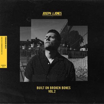 Built On Broken Bones Vol.2 - Joseph J. Jones