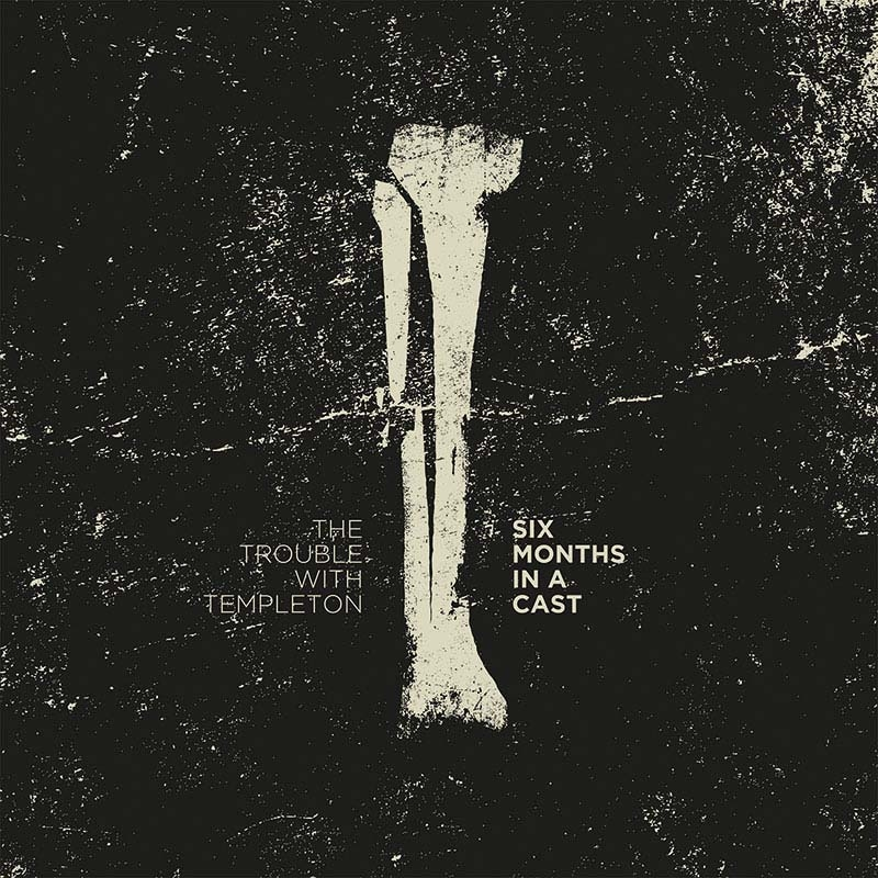 Six Months in a Cast Release Artwork