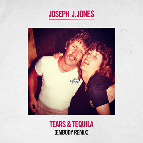 Tears & Tequila (Embody Remix) Release Artwork